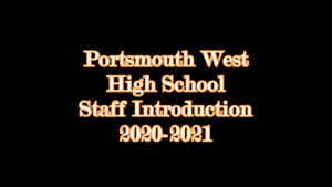 Portsmouth West High School Staff Introduction 2020-2021