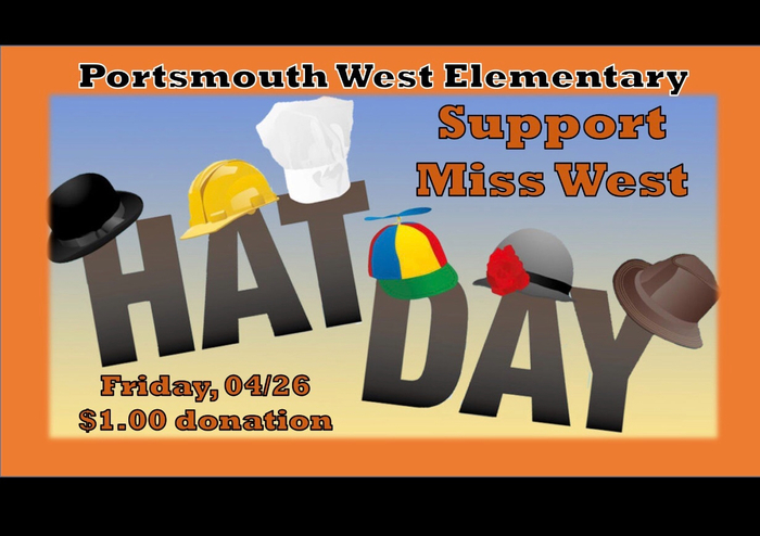 Please support our Miss West this Friday!  Wear a hat for $1.00